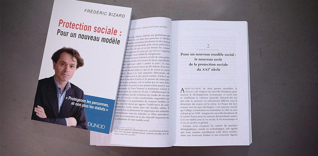 Frédéric Bizard - Protection sociale pour un nouveau modèle
